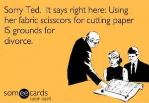 Fabric Scissors cutting paper can lead to Divorce